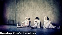 Develop One's Faculties